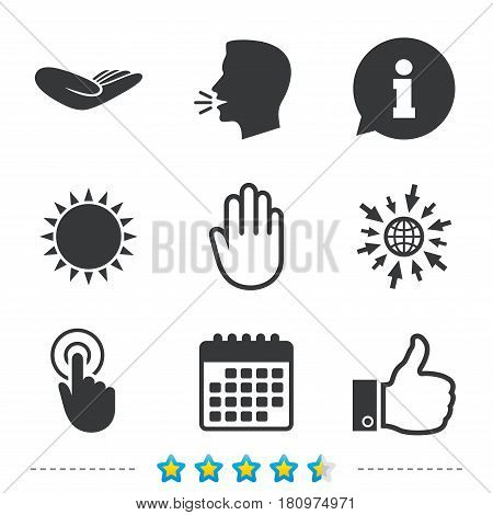 Hand icons. Like thumb up symbol. Click here press sign. Helping donation hand. Information, go to web and calendar icons. Sun and loud speak symbol. Vector
