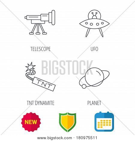 Ufo, planet and telescope icons. TNT dynamite linear sign. Shield protection, calendar and new tag web icons. Vector