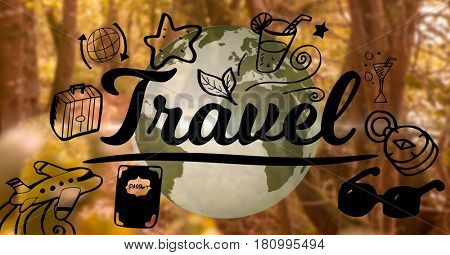 Digital composite of Travel graphic and 3D earth with forest background