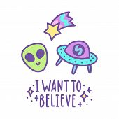 I want to believe. Alien head, comet and space ship poster