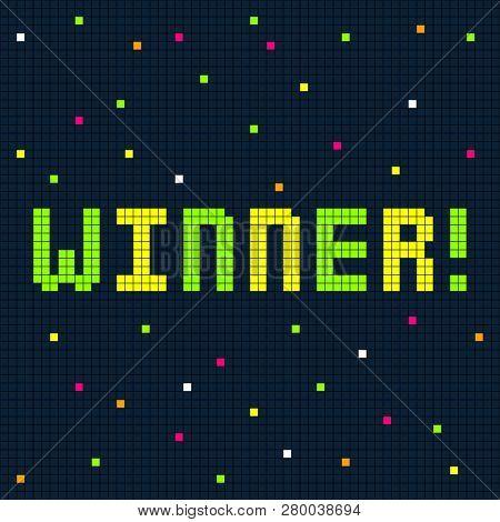 Winner Message In An 8-bit Pixel Art Style