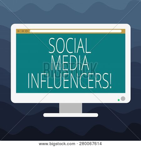 Writing Note Showing Social Media Influencers. Business Photo Showcasing Showing Who Have A Reputati