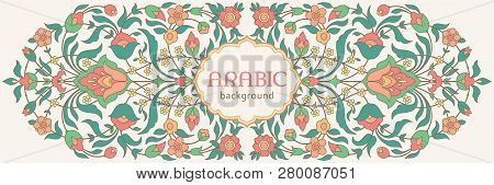 Traditional Ornate Floral Frame In Islamic Style