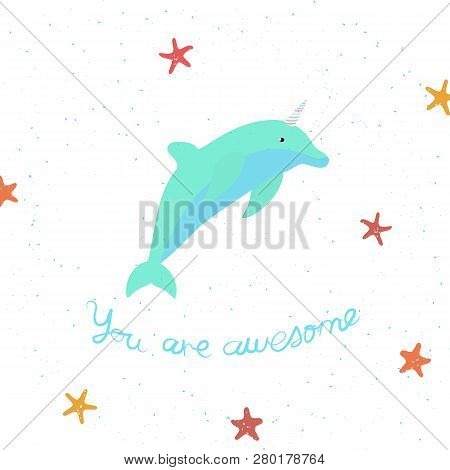 Vector Illustration With Cartoon Dolphin-unicorn On White Background And Inscription