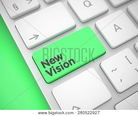 New Vision - Inscription On The Green Keyboard Keypad. 3d.