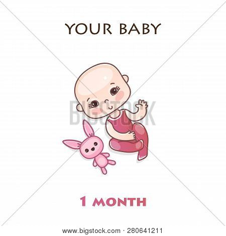 Stages Of Child Development In The First Year Of Life. The First Month Of A Baby. Child Milestones O