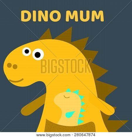 Cute Dino Mum With A Little Dinosaur. Dino Girl Color Flat Hand Drawn Vector Character. Cute Yellow