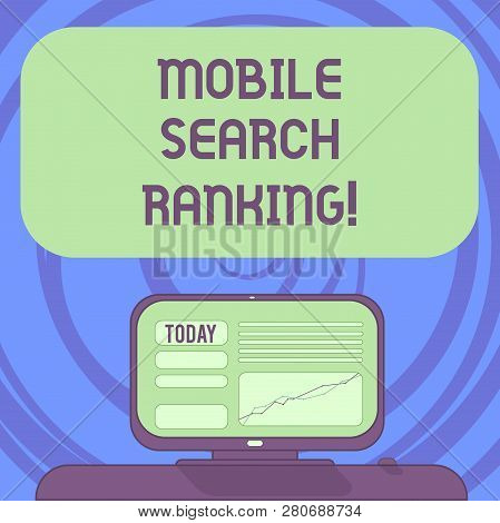 Text Sign Showing Mobile Search Ranking. Conceptual Photo Website Or Page Is Ranked Within Search En