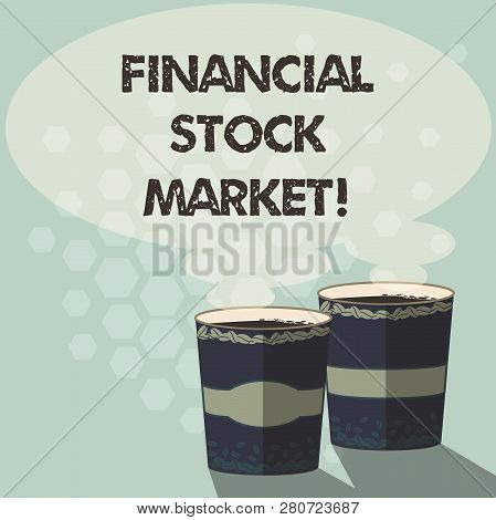 Word Writing Text Financial Stock Market. Business Concept For Showing Trade Financial Securities An
