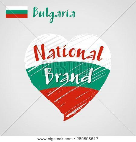 Vector Flag Heart Of Bulgaria, National Brand. Bulgaria Flag In Shape Of Heart, Pencil Strokes Drawi