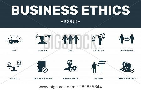 Business Ethics Set Icons Collection. Includes Simple Elements Such As Csr, Behavior, Trust, Princip