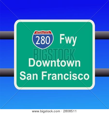 Interstate To San Francisco Sign