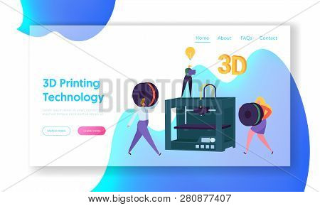 3d Printing Technology Concept Website Template. People Carry Print Material Spool To Printer. Engin