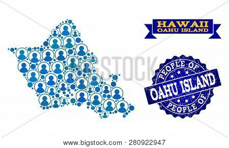 People Combination Of Blue Population Map Of Oahu Island And Rubber Seal. Vector Seal With Scratched