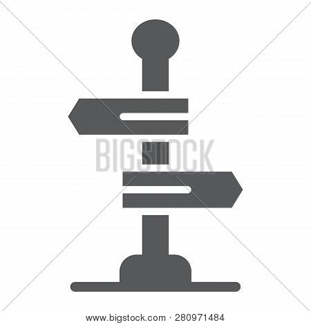 Signpost Glyph Icon, Way And Direction, Guidepost Sign, Vector Graphics, A Solid Pattern On A White