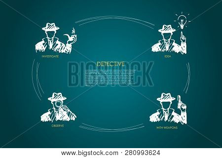 Detective - Investigate, Observe, Idea, With Weapons Vector Concept Set. Hand Drawn Sketch Isolated