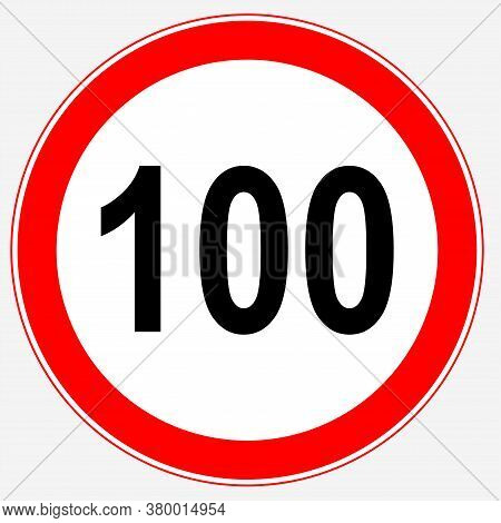 Road Sign Maximum Speed 100 Km/h. Speed Limit Sign: Maximum Speed 100.