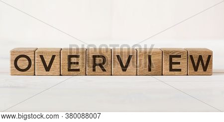 Word Overview Is Made Of Wooden Cubes On Light Background
