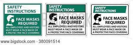 Safety Instructions Face Masks Required Sign On White Background