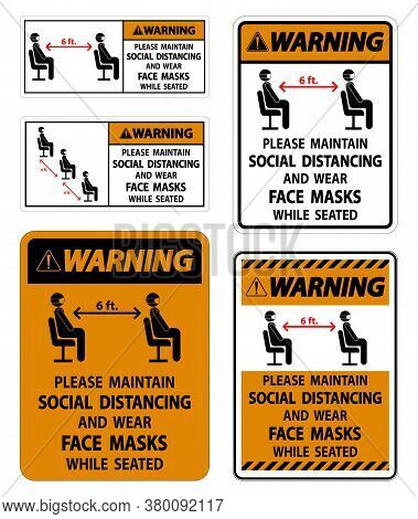 Warning Maintain Social Distancing Wear Face Masks Sign On White Background