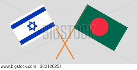 Crossed Flags Of Bangladesh And Israel. Official Colors. Correct Proportion. Vector Illustration