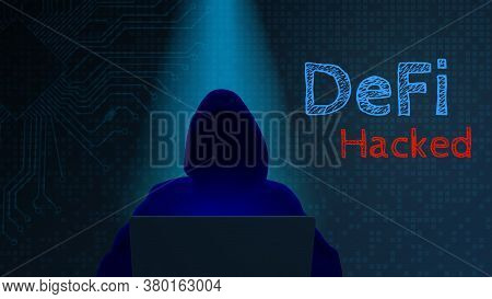 Defi Hacked Concept. Silhouette Of A Hacker With A Computer And Text On A Dark Digital Background. H