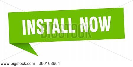 Install Now Banner. Install Now Speech Bubble. Sign