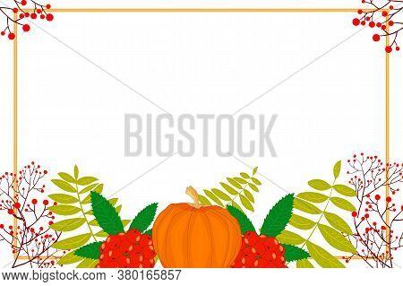 Autumn Seasonal Banner Template. Autumn Pumpkin, Rowan Berry And Leaves Border Frame With Copy Space