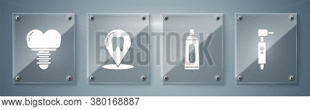 Set Tooth Drill, Tube Of Toothpaste, Dental Clinic Location And Dental Implant. Square Glass Panels.