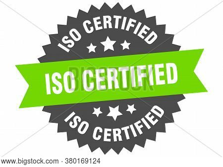 Iso Certified Round Isolated Ribbon Label. Iso Certified Sign
