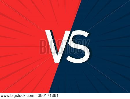 Vs Background. Poster Of Versus Enemy. Logo Of Comparison In Battle. Competition Concept In Sport, G
