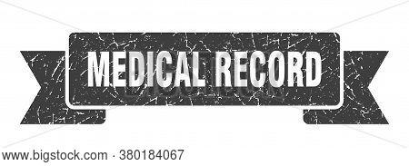 Medical Record Grunge Vintage Retro Band. Medical Record Ribbon