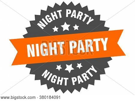 Night Party Round Isolated Ribbon Label. Night Party Sign