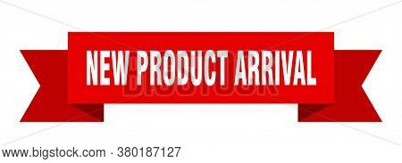 New Product Arrival Ribbon. New Product Arrival Isolated Band Sign. Banner