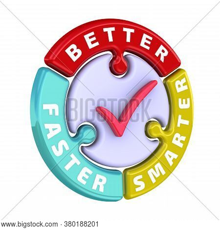 Better, Smarter, Faster. The Check Mark In The Form Of A Puzzle. The Words Better, Smarter, Faster I