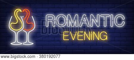 Romantic Evening Neon Text With Red And White Wine Splashes In Glasses. Restaurant Advertisement Des