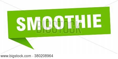 Smoothie Banner. Smoothie Speech Bubble. Green Sign