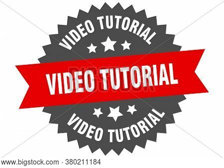Video Tutorial Round Isolated Ribbon Label. Video Tutorial Sign