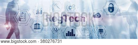 Regulatory Technology On Virtual Screen Mixed Media.