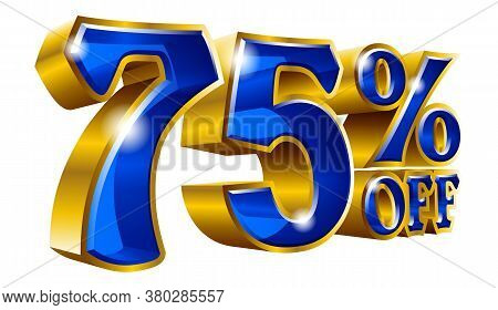 75% Off - Seventy Five Percent Off Discount Gold And Blue Sign. Vector Illustration. Special Offer 7