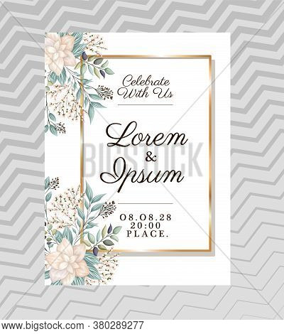 Celebrate With Us Text In Gold Frame With Flowers And Leaves Design, Wedding Invitation Save The Dat