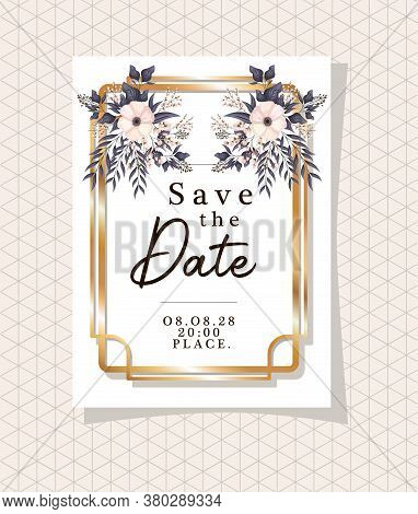 Save The Date Text In Gold Frame With Flowers And Leaves Design, Wedding Invitation And Engagement T
