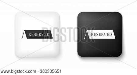 Black And White Reserved Icon Isolated On White Background. Square Button. Vector
