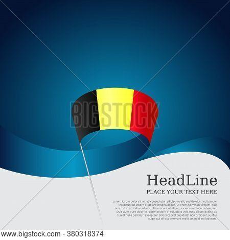 Belgium Flag With Wavy Ribbon On A Blue White Background. National Belgian Poster. Belgium Flag Back