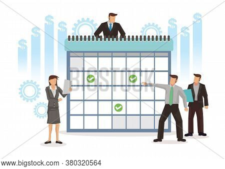 Business Characters Study And Making Schedule With A Giant Calendar. Concept Of Tasks Scheduling, St