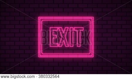 Exit Neon Sign Fluorescent Light Glowing On Signboard Background. Text Exit By Neon Lights Signboard