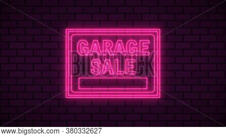 Billboard Gagage Sale Neon Sign Fluorescent Light Glowing On Signboard Background. Signs By Neon Lig