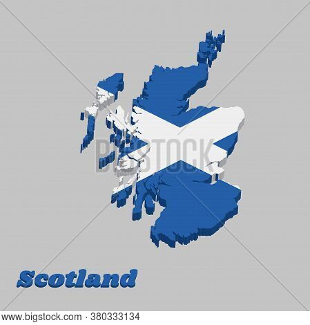 3d Map Outline And Flag Of Scotland, It Is A Blue Field With A White Diagonal Cross That Extends To