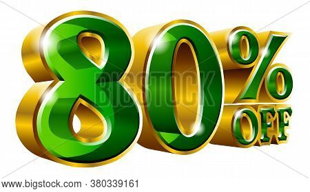 80% Off - Eighty Percent Off Discount Gold And Green Sign. Vector Illustration. Special Offer 80 % O