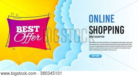 Best Offer Badge. Clouds Banner Template. Discount Banner Shape. Sale Coupon Bubble Icon. Online Sho